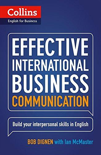 Effective International Business Communication: B2-C1 (Collins Business Skills and Communication) por Bob Dignen