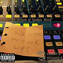 Our Words on Your Lips