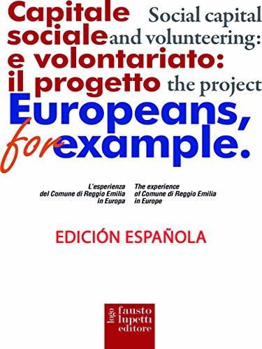 """Capital social y voluntariado: el proyecto """"Europeos, por ejemplo"""": edizione in spagnolo (Comunicazione sociale e politica) por Nicoletta Levi"""