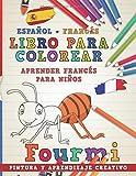 Libro para colorear Español - Francés I Aprender francés para niños I Pintura y aprendizaje creativo (Aprender idiomas)