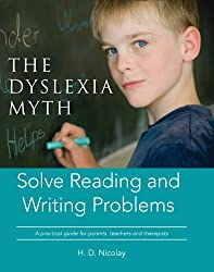 The Dyslexia Myth (English Edition)