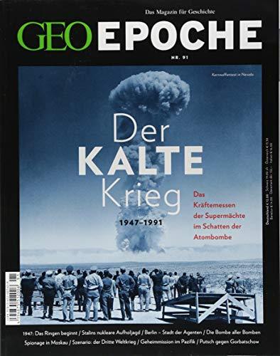 GEO Epoche / GEO Epoche 91/2018 - Der Kalte Krieg