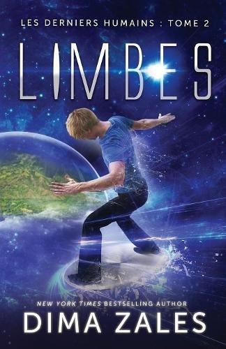 Limbes (Les Derniers Humains : Tome 2) par Dima Zales