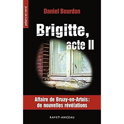 Brigitte : Acte II