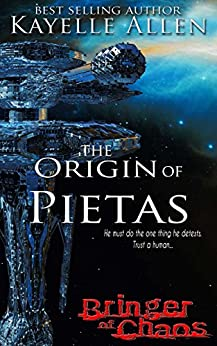 Bringer of Chaos: The Origin of Pietas (Military Genetic Engineering in a Dystopian World) by [Allen, Kayelle]