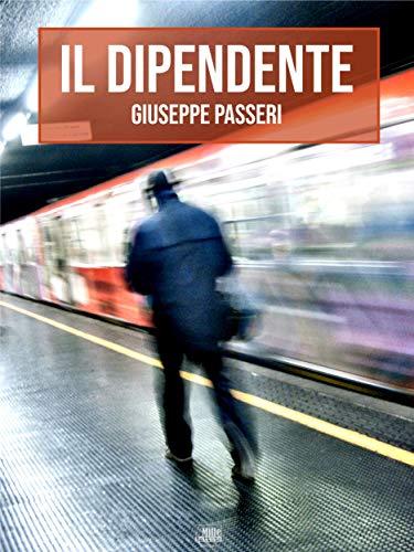 Il Dipendente (Italian Edition)