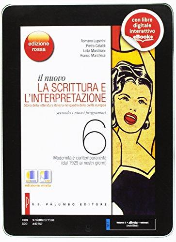 Il nuovo. La scrittura e l'interpretazione. Ediz. rossa. Per le Scuole superiori. Con e-book. Con espansione online: 6