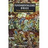 Fundamentalismo bíblico (Biblioteca Manual Desclée)