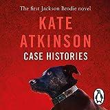 Case Histories: Jackson Brodie 1 - Kate Atkinson