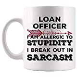 Funny Gift For Coworker Boss Loan Officer Break Out in Sarcasm Mug Coffee Cup Mugs | Employee employer | Loans Mortgage Loan Originators bank