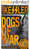 Dogs of War Part One: First Four Adventures (English Edition)