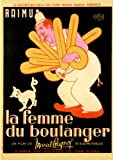 The Baker's Wife Affiche du film Poster Movie La femme du boulanger (11 x 17 In - 28cm x 44cm) French Style A