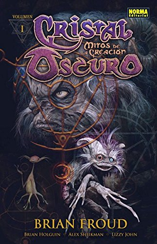 Cristal oscuro: Mitos de la creación. Volumen 1 (CÓMIC USA)