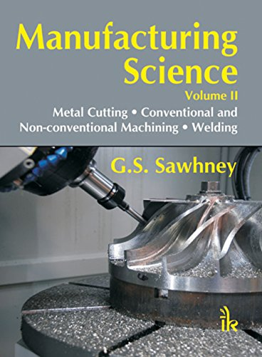 Manufacturing Science Volume- II (English Edition) -