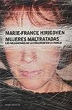 Best Libros de Frances - Mujeres maltratadas: Los mecanismos de la violencia en Review