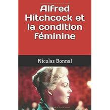 Alfred Hitchcock et la condition féminine