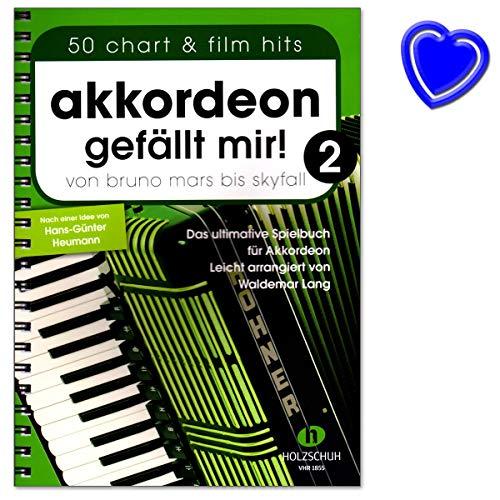Akkordeon gefällt mir 2 - von Bruno Mars bis Skyfall - das ultimative Spielbuch für Akkordeon, leicht arrangiert - Buch mit bunter herzförmiger Notenklammer - VHR1855 9783864340796