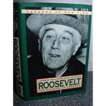 Roosevelt: Soldier of Freedom (Leaders of Our Times) by James MacGregor Burns (1996-08-01)
