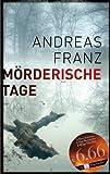 Mörderische Tage von Andreas Franz (2013) Taschenbuch