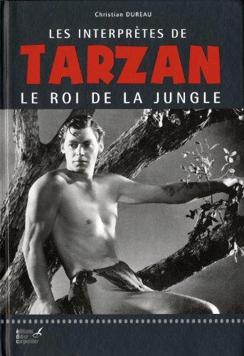 Les interprètes de Tarzan, Le Roi de la jungle