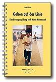 Gehen auf der Linie: Eine Bewegungsübung nach Maria Montessori