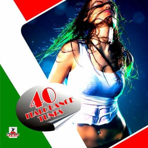 40 Italo Dance Tunes