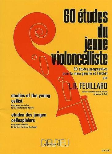 Louis R. Feuillard: 60 Etudes du Jeune Violoncelliste (Cello Studies)