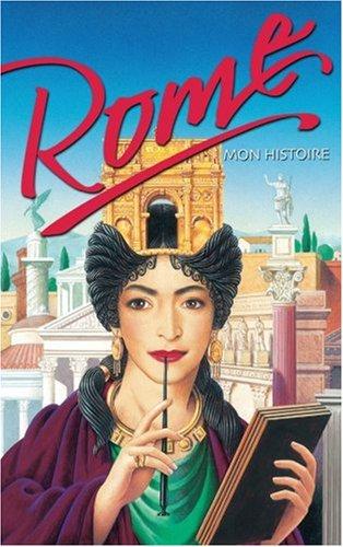 Rome : Mon histoire