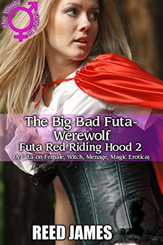 Naughty Red Riding Hood - The Big Bad Futa-Werewolf (Futa