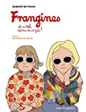 Frangines, et c'est comme ça ! -