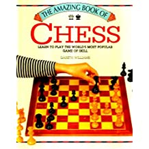 The Amazing Book of Chess