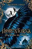Florenturna - Die Kinder der Nacht von Kathrin Lange