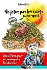 Une affaire pour la commissaire Bombardier : Ne jetez pas les morts au compost par Secq