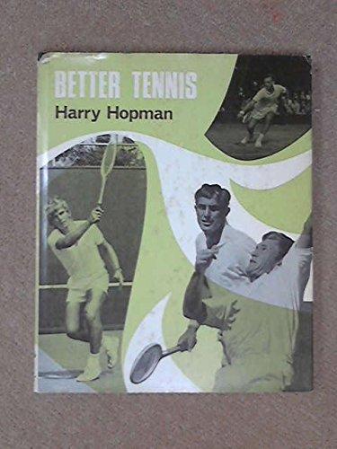 Better Tennis par Harry Hopman