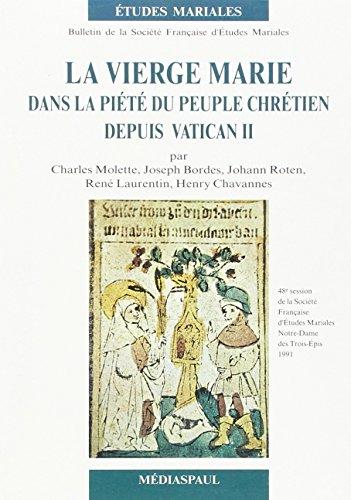 La Vierge Marie dans la pit du peuple chrtien depuis Vatican II