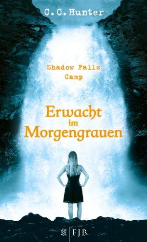 Buchseite und Rezensionen zu 'Shadow Falls Camp - Erwacht im Morgengrauen: Band 2' von C.C. Hunter
