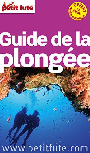 Petit Futé Guide de la plongée par From Nouvelles Editions de l'Université