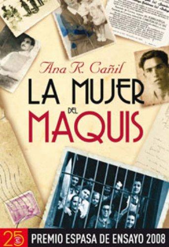 La mujer del maquis por Ana R. Cañil