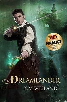 Dreamlander by [Weiland, K.M.]