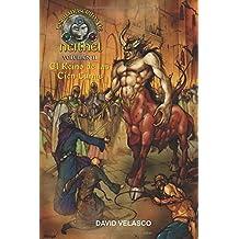 Los Manuscritos de Neithel, volumen II: El Reino de las Cien Lunas (Saga de Neithel)