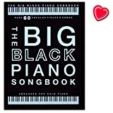 The Big Black Piano Songbook - 60 popular songs set up for piano solo - Mozart, Mariah Carey, Einaudi, Elton John, John Williams, Justin Bieber - Songbook with heart-shaped music clip