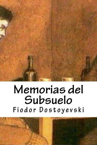 Memorias del Subsuelo por Fiodor Dostoyevski