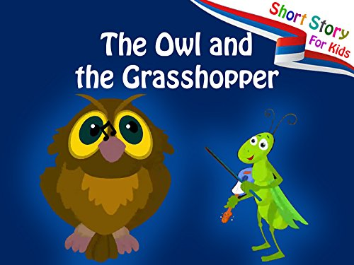 The Owl and the Grasshopper - Short Story for Kids - Owl-guard