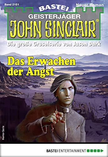 John Sinclair 2151 - Horror-Serie: Das Erwachen der Angst -