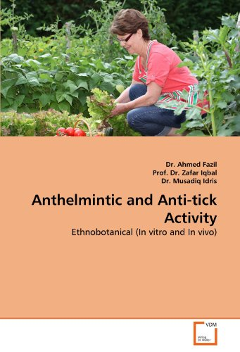 Anthelmintic and Anti-Tick Activity por Dr Ahmed Fazil