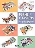 Plans de maisons: inspirations modernes et originales.