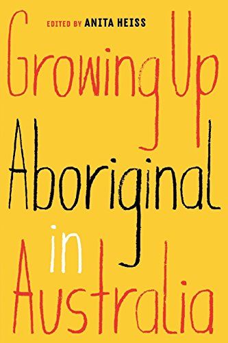 Growing Up Aboriginal in Australia Cover Image