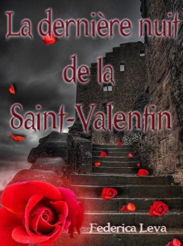 La dernière nuit de la Saint Valentin (French Edition)
