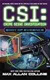 [Body of Evidence : Csi#4 T] (By (author)  Max Allan Collins) [published: November, 2003]