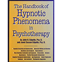 Handbook Of Hypnotic Phenomena In Psychotherapy (English Edition)